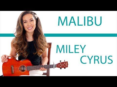 """Malibu"" by Miley Cyrus - Ukulele Tutorial/Lesson"