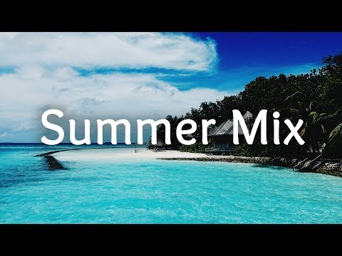 Summer Mix 2017 🌊 Summer Splash