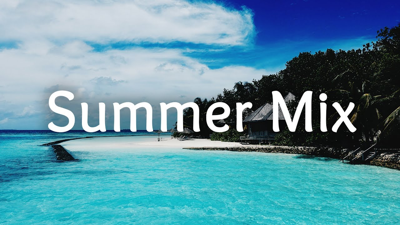 summer mix 2017 summer splash youtube