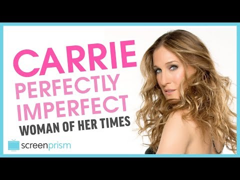 Sex and the City: Carrie, the Perfectly Imperfect Woman of Her Times thumbnail
