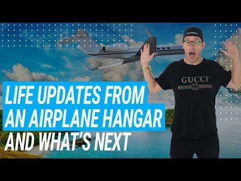 Life Updates From An Airplane Hangar and What's Next