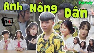 [Nhạc Chế] Anh Nông Dân – Anh Thanh Niên Parody   HuHi TV - Boiz Remake