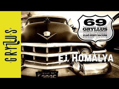Gryllus Dániel + Gryllus Vilmos: Ej, homálya (69, részlet)