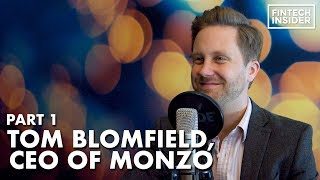 Monzo Bank - Interview with CEO Tom Blomfield Part 1