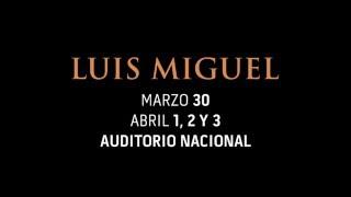 Luis Miguel en el Auditorio Nacional 2016