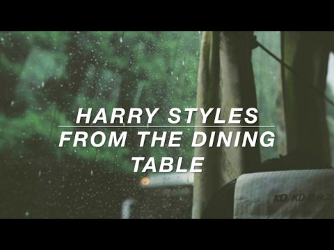 harry styles // from the dining table lyrics