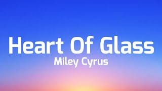 Miley Cyrus - Heart Of Glass (Live from the iHeart Music Festival) [Lyrics]