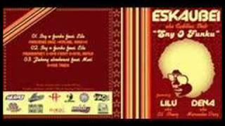 Eskaubei - Sny o funku (ft. Lilu)