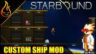 Starbound BYOS Build Your Own Ship Mod Spotlight