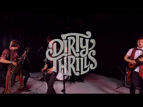 """Dirty Thrills - """"Go Slow"""" Live At YouTube London"""