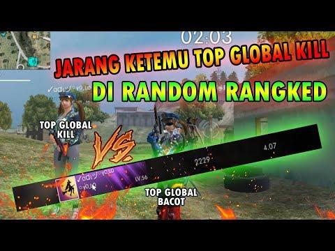 KETEMU TOP GLOBAL KILL DI RANDOM MATCH RANKED - GARENA FREE FIRE