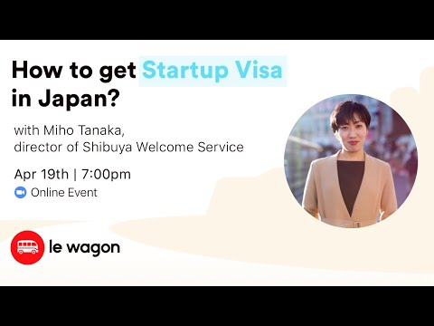 How to get a Startup Visa in Japan? - Le Wagon Tokyo