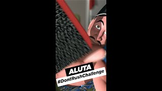 Download Aluta Da Great Comedy - Don't Rush Challenge - Aluta Da Great