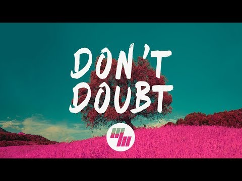 Feki - Don't Doubt (Lyrics) ft. Olivia Reid