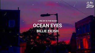 OCEAN EYES - BILLIE EILISH lirik terjemah