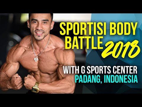 Sportisi Body Battle 2018 with G Sports Center, Padang, Indonesia