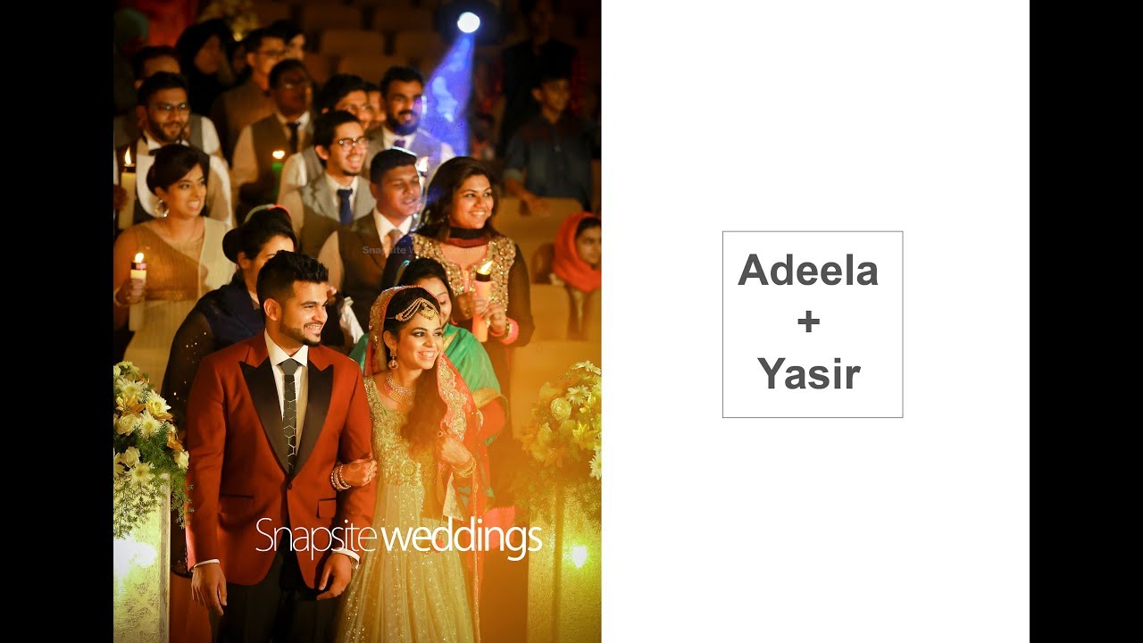 MALABAR WEDDING HIGHLIGHTS I MUSLIM BEST COUPLES ADEELA YASIR