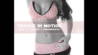E.S - Trance In Motion (vol.129) + Download MP3