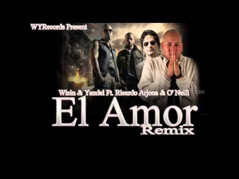 Ricardo Arjona Ft Wisin Yandel y O Neill El Amor Remi