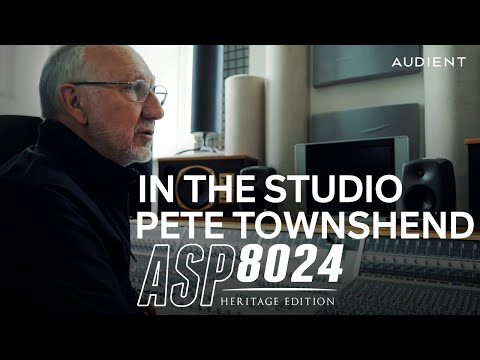 Audient - Pete Townshend in the Studio with ASP8024