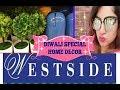 DIWALI SPECIAL PART-1/HOME DECOR n GIFTING IDEAS/WESTSIDE n more