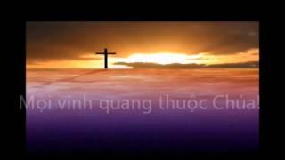 Mọi vinh quang thuộc Chúa_Lynn Deshazo_Vietnamese Version
