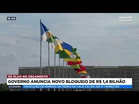 Governo anuncia bloqueio de R$ 1,44 bilhão no orçamento