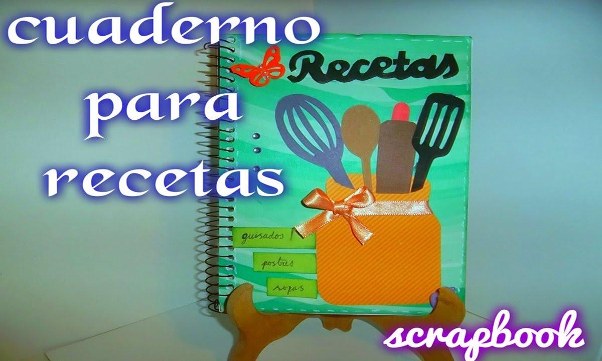 cuaderno de recetas scrapbook - YouTube