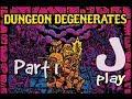 jPlay plays Dungeon Degenerates Hand of Doom Part 1