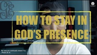 HOW TO STAY IN GOD