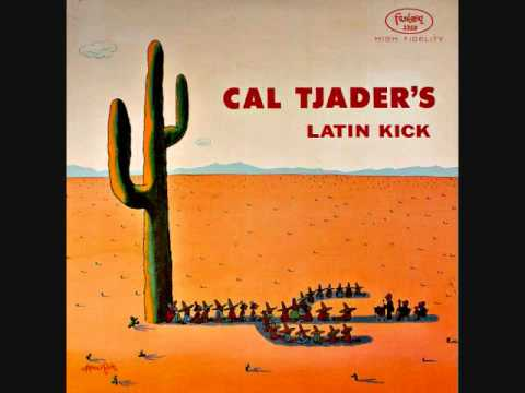 Cal Tjader - Latin Kick (1958)  Full vinyl LP