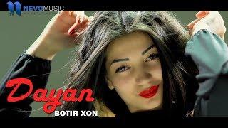 Botir Xon - Dayan (Official Video 2018)