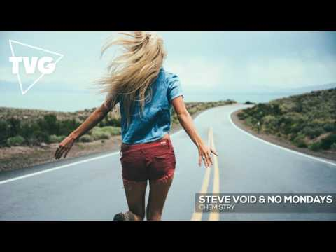 Steve Void & No Mondays - Chemistry (ft. Clara Mae)