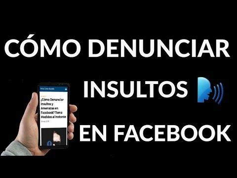 ¿Cómo Denunciar Insultos y Amenazas en Facebook? Toma Medidas al Instante