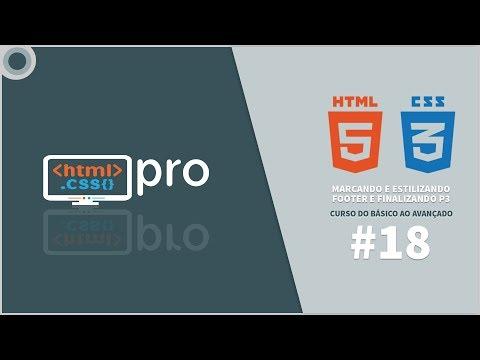 Marcando, Estilizando Footer E Finalizando P3 - HTML E CSS Do Básico Ao Avançado - Aula 18