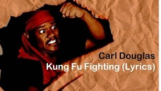 Carl Douglas - Kung Fu Fighting (Lyrics)