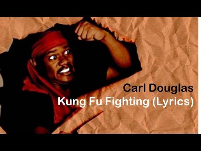 Carl Douglas - Kung Fu Fighting [Lyrics]
