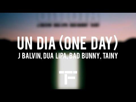 [TRADUCTION FRANÇAISE] J. Balvin, Dua Lipa, Bad Bunny, Tainy - UN DIA (ONE DAY)