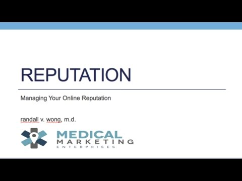 Managing Your Online Reputation | For Physicians