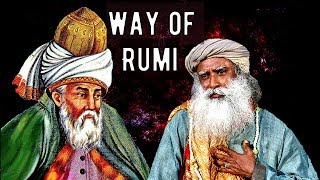 Rumi is a lover; Sadhguru about Rumi, realm beyond right and wrong