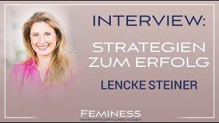 Lencke Steiner im Interview - Ihre besten Erfolgsstrategien | Feminess
