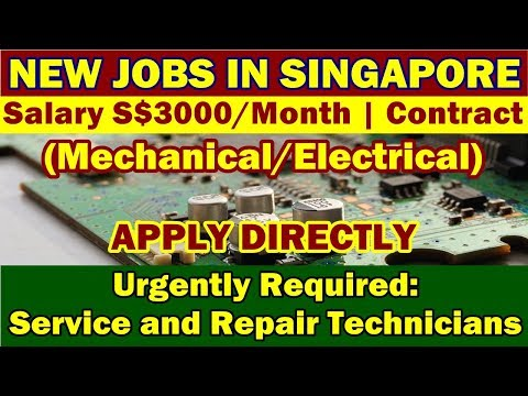 "New Jobs In Singapore: ""Service & Repair Technicians"" (Mechanical/Electrical) In Singapore."