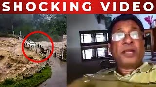 KERALA FLOOD – LATEST SHOCKING VIDEO