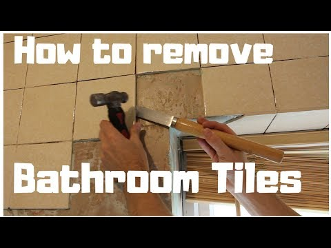 How To Remove Tiles From Bathroom Wall   |  DIY Part 1
