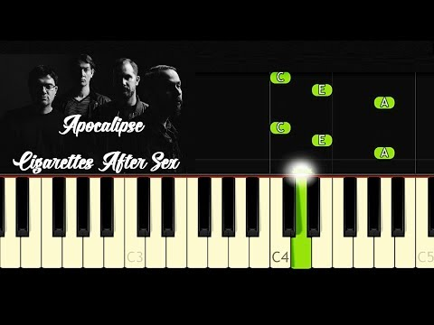 Cigarettes After Sex - Apocalypse - Piano Tutorial - Cover