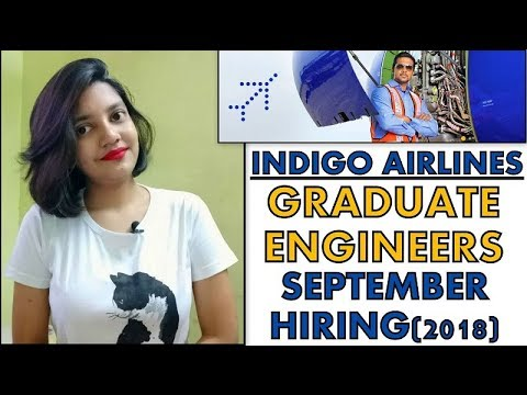 Indigo Airlines Hiring Graduate Engineers | Engineer Trainee