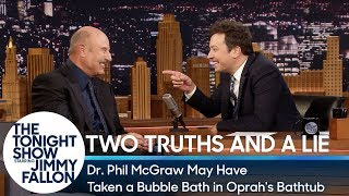 Two Truths and a Lie: Dr. Phil McGraw May Have Taken a Bubble Bath in Oprah
