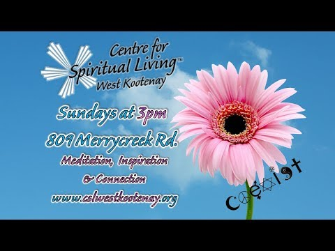 The Centre for Spiritual Living Welcomes You