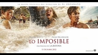 Lo Imposible - Trailer Oficial  - Subtitulado Latino - Full HD