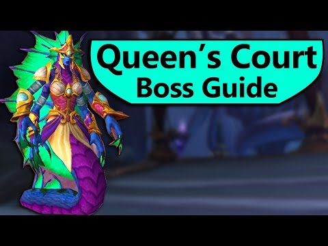 The Queen's Court Guide - Normal/Heroic The Queen's Court Eternal Palace Boss Guide
